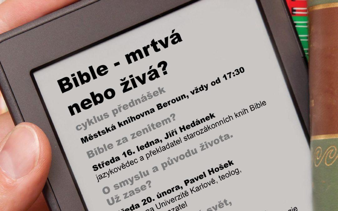 Bible živá, nebo mrtvá?